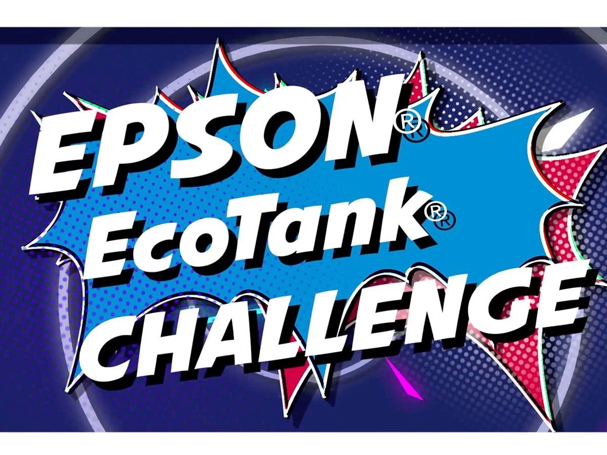 Epson - Ecotank Challenge